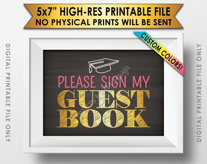 """Guestbook Sign, Please Sign my Guestbook Graduation Party Sign the Guestbook Graduation Party Decor, 5x7"""" Chalkboard Style PRINTABLE Sign"""