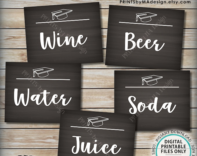 """Beverage Station Signs, Graduation Party Drink Signs, Soda Juice Water Beer Wine, 5 Chalkboard Style PRINTABLE 8x10"""" Grad Party Signs <ID>"""