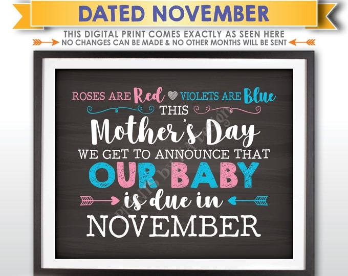 Mother's Day Pregnancy Announcement Roses are Red Violets Blue Our Baby is Due in NOVEMBER Dated PRINTABLE Chalkboard Style Reveal Sign <ID>