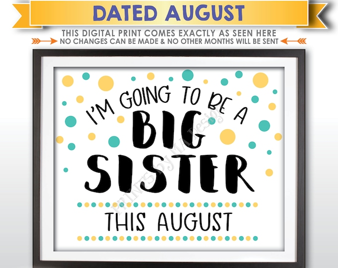 Baby #2 Pregnancy Announcement Sign, I'm Going to Be a Big Sister, Baby Number 2 is due in AUGUST Dated PRINTABLE Baby Reveal Sign <ID>