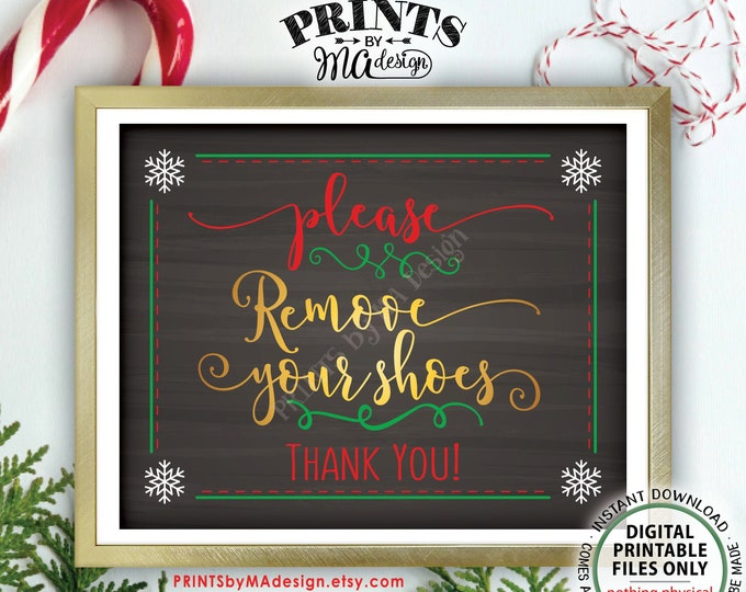 "Please Remove Your Shoes Sign, Holiday Gathering, Entryway, Home Entrance, Boots, PRINTABLE 8x10"" Chalkboard Style Christmas Party Sign <ID>"