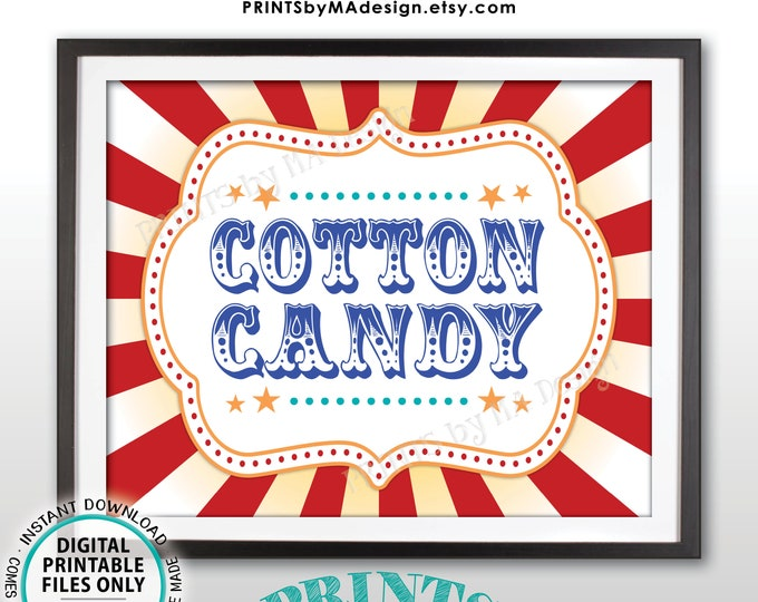 """Carnival Cotton Candy Sign, Circus Cotton Candy Station, Carnival Theme Birthday Sweet Treat, Carnival Food, PRINTABLE 8x10/16x20"""" Sign <ID>"""