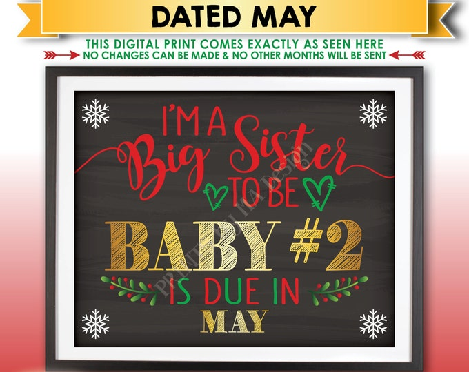 Christmas Pregnancy Announcement, I'm a Big Sister to be to Baby Number 2 in MAY Dated Chalkboard Style PRINTABLE Xmas Reveal Sign <ID>