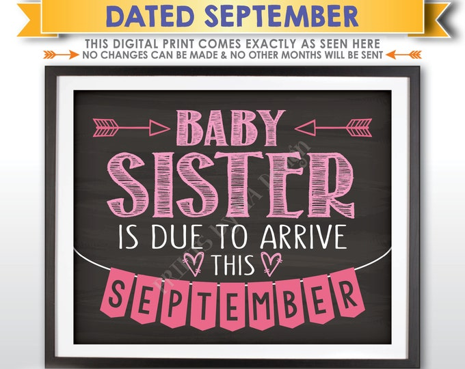 It's a Girl Gender Reveal Pregnancy Announcement, Baby Sister is due in SEPTEMBER Dated Chalkboard Style PRINTABLE Pink Reveal Sign <ID>