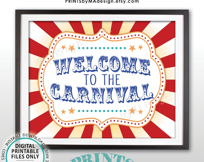 """Welcome to the Carnival Sign, Carnival Theme Party, Birthday Party, Festival Welcome Sign, PRINTABLE 8x10/16x20"""" Carnival Welcome Sign <ID>"""