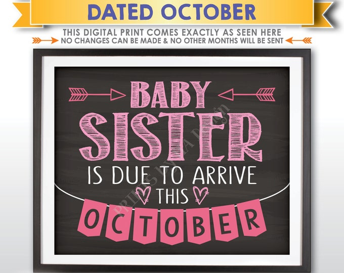 It's a Girl Gender Reveal Pregnancy Announcement, Baby Sister is due in OCTOBER Dated Chalkboard Style PRINTABLE Pink Reveal Sign <ID>