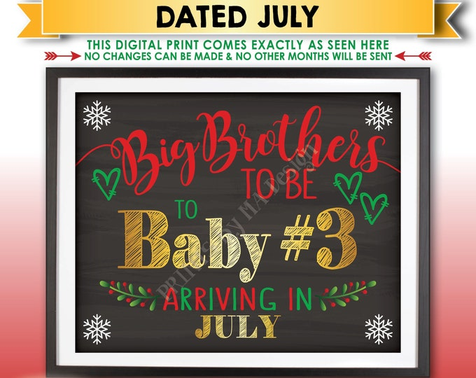 Baby #3 Christmas Pregnancy Announcement, Big Brothers to be to Baby Number 3 in JULY Dated Chalkboard Style PRINTABLE Xmas Reveal Sign <ID>