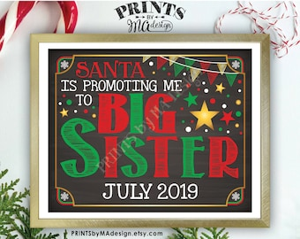 """Christmas Pregnancy Announcement, Santa is Promoting me to Big Sister to Baby Number 2, PRINTABLE 8x10/16x20"""" Chalkboard Style Baby #2 Sign"""