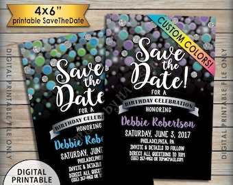 "Save the Date for a Birthday Party, Birthday Party Save the Date, B-day Celebration, Custom Color Glitter Digital PRINTABLE 4x6"" Invite"