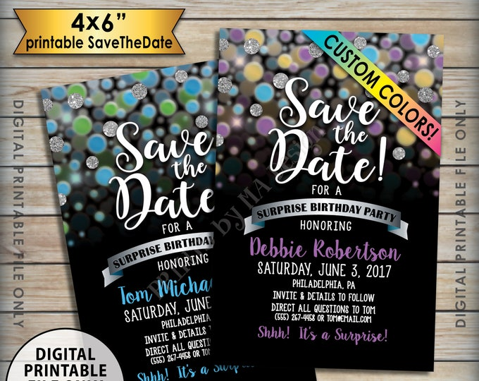 "Save the Date for a Surprise Birthday Party, Custom Color Glitter Invite, Surprise Birthday Save the Date, 4x6"" Digital PRINTABLE File"