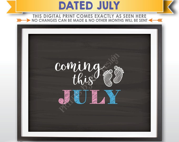 """July Pregnancy Announcement, Baby Due in July, Subtle, Coming this JULY dated Chalkboard Style PRINTABLE 8x10/16x20"""" Baby Reveal Sign <ID>"""
