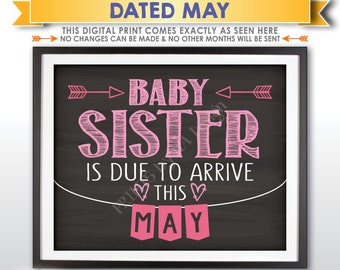 It's a Girl Gender Reveal Pregnancy Announcement, Baby Sister is due in MAY Dated Chalkboard Style PRINTABLE Pink Reveal Sign <ID>