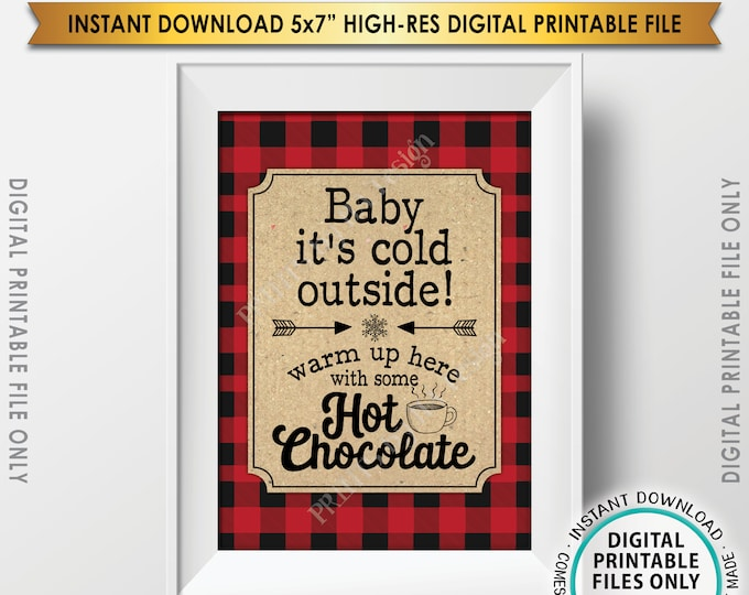 "Baby It's Cold Outside Sign, Lumberjack Hot Chocolate Sign, Warm Up Here Ccoca, Red Checker Buffalo Plaid, PRINTABLE 5x7"" Winter Decor <ID>"