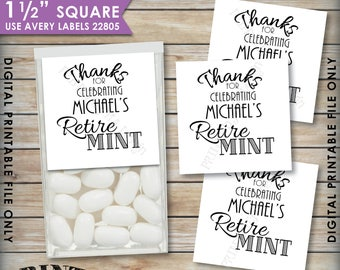"Retirement Party Tic Tac Labels, Custom Retire MINT Stickers, Mints, PRINTABLE 1.5"" Square Avery #22805 Labels, Print As Many As You Need"