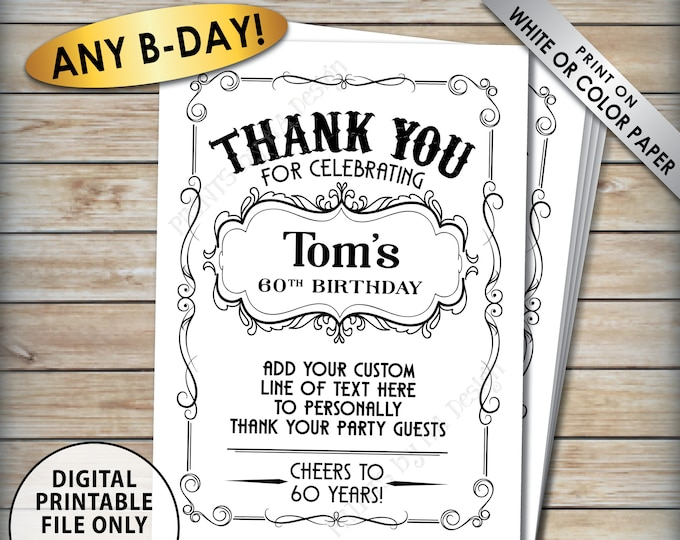 "Thank You Card, Adult Birthday Liquor Theme Whiskey Old No Sign, Better with Age, Custom Black & White PRINTABLE 5x7"" B-day Thank You Card"