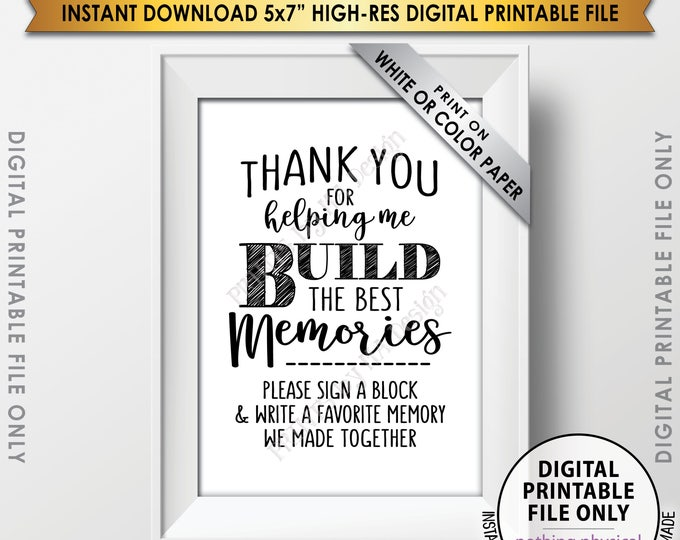 """Sign a Block Sign, Thank You for Helping Me Build Memories, Graduation Party, Retirement, Birthday, Bon Voyage, PRINTABLE 5x7"""" Sign <ID>"""