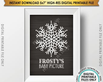 """Frosty's Baby Picture, Frostys Baby, Frosty the Snowman Sign, Snowflake Christmas Decor, 5x7"""" Chalkboard Style Instant Download Printable"""