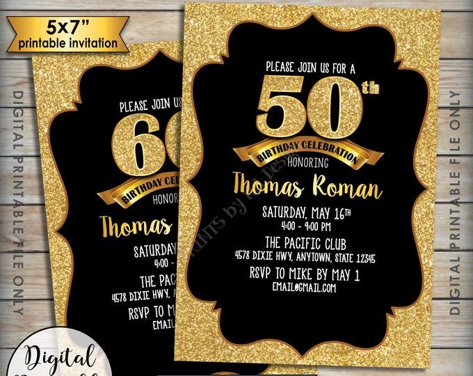 "Golden Birthday Party Invitation, Black & Gold Invite, 30th 40th 50th 60th 70th Birthday Invite, Gold Glitter 5x7"" Digital Printable File"