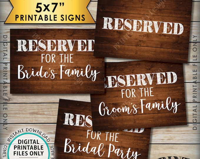 Reserved Signs, Wedding Reserved for Bridal Party Sign, Bride's Family, Groom's Family, 4 PRINTABLE 5x7 Rustic Wood Style Instant Downloads