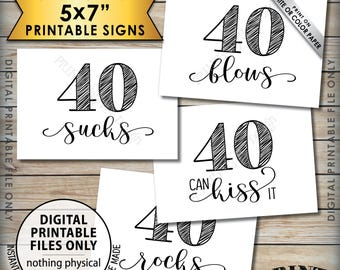40th Birthday Signs, 40 Sucks 40 Rocks 40 Blows 40 Can Kiss It, Fortieth Birthday Party Decor, Candy, 4 PRINTABLE 5x7 Instant Download Signs