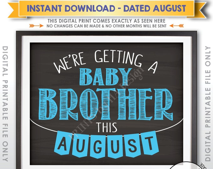 It's a Boy Gender Reveal Pregnancy Announcement, We're Getting a Baby Brother in AUGUST Dated Chalkboard Style PRINTABLE Reveal Sign <ID>