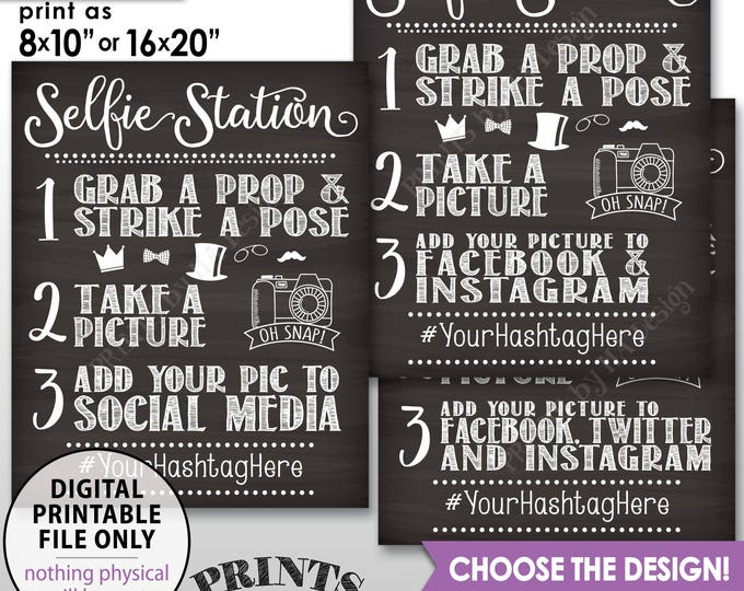 "Selfie Station Sign, Add photo to Social Media, Hashtag, Facebook Instagram Twitter, Photobooth, PRINTABLE 8x10/16x20"" Chalkboard Style Sign"