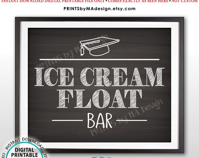 "Ice Cream Float Bar Sign, Graduation Party Food, Create Your Own Ice Cream Float, PRINTABLE 8x10"" Chalkboard Style Sign <ID>"