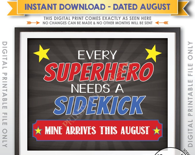 Pregnancy Announcement, Every Superhero Needs a Sidekick, Big Brother in AUGUST Dated Chalkboard Style PRINTABLE Baby #2 Reveal Sign <ID>
