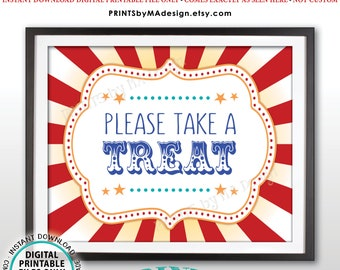 """Carnival Party Take a Treat Sign, Carnival Favors, Circus Favors, Treats, Candy Bar, Carnival Birthday, PRINTABLE 8x10/16x20"""" Sign <ID>"""