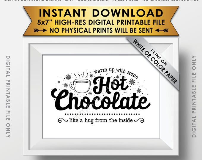 "Hot Chocolate Sign, Warm Up with some Hot Chocolate, Like a Hug from the Inside, Winter Decor, Fall Decor, PRINTABLE 5x7"" Instant Download"
