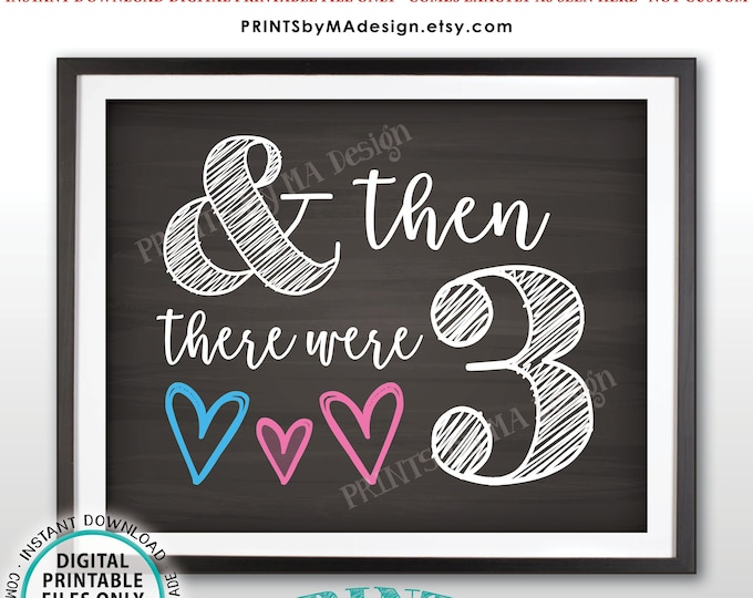 """And Then There Were 3 Gender Reveal Sign, It's a Girl, Pink Pregnancy Announcement, PRINTABLE 8x10/16x20"""" Chalkboard Style Baby Reveal <ID>"""