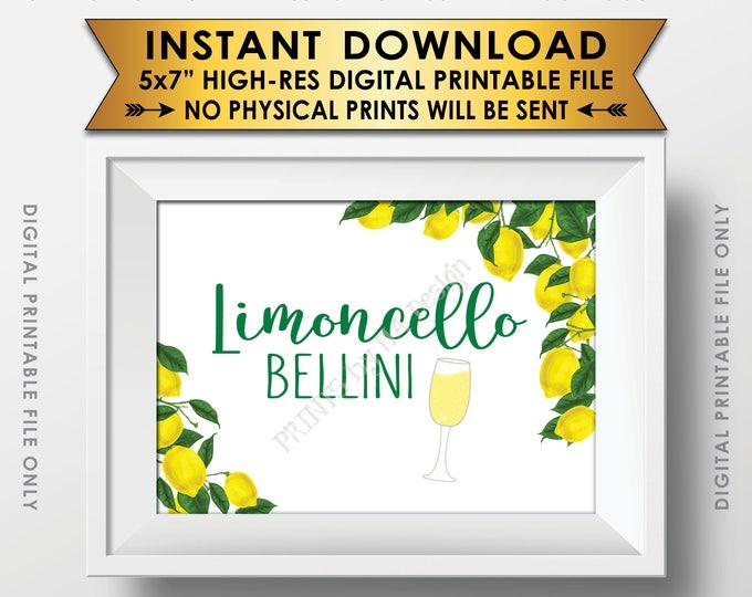 "Limoncello Bellini Sign, Limoncello Drink, Lemon Themed Party, Italian Lemon Italy Tuscan Garden Party, 5x7"" PRINTABLE Instant Download Sign"