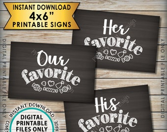"Candy Bar Signs, His Favorite Her Our Favorite Sweet Treats Dessert Bar, 3 Chalkboard Style PRINTABLE 4x6"" Instant Download Wedding Signs"