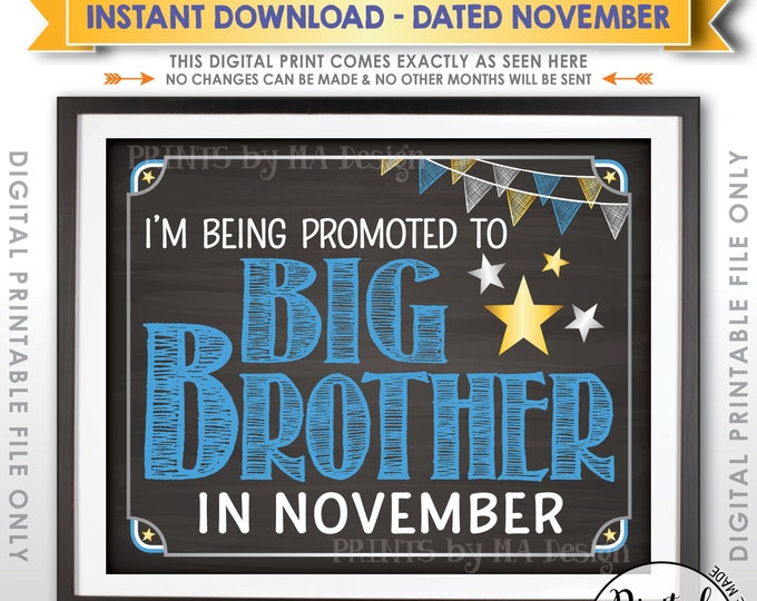 Promoted to Big Brother Pregnancy Announcement, Big Bro Promotion in NOVEMBER Dated Chalkboard Style PRINTABLE Baby #2 Reveal Sign <ID>