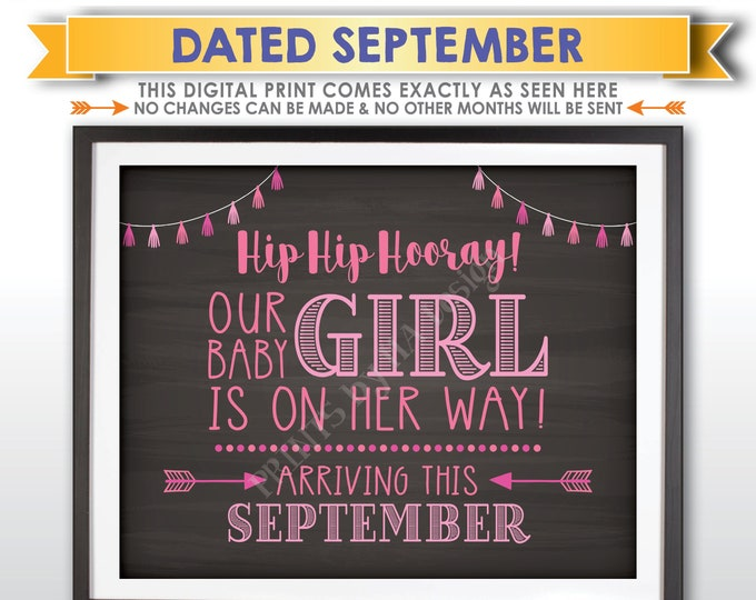 It's a Girl Sign, Having a Girl Gender Reveal Announcement Our Baby Girl is on Her Way, SEPTEMBER Dated PRINTABLE Chalkboard Style Sign <ID>
