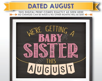 It's a Girl Gender Reveal Pregnancy Announcement, We're Getting a Baby Sister in AUGUST Dated Chalkboard Style PRINTABLE Baby Sign <ID>