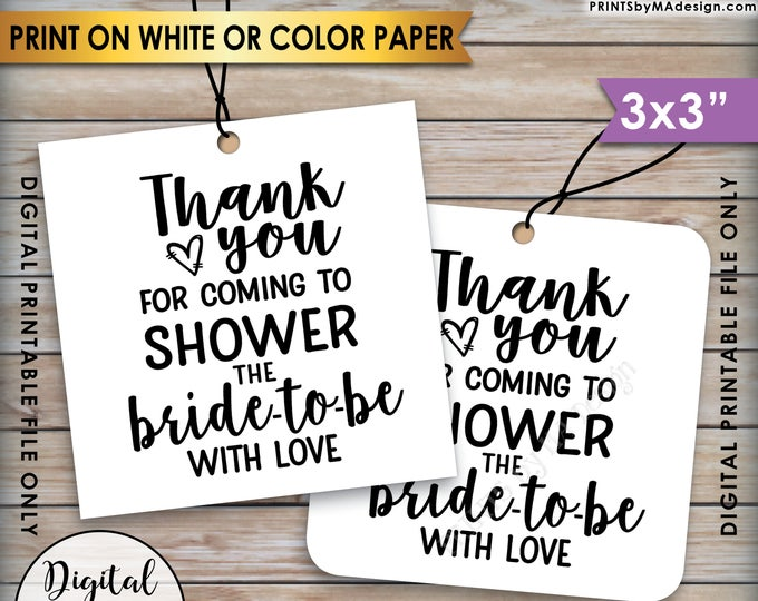 "Bridal Shower Thank You Tags, Thank You for Coming to Shower the Bride-to-Be Bridal Shower Tags, 3x3"" on 8.5x11"" Printable Instant Download"