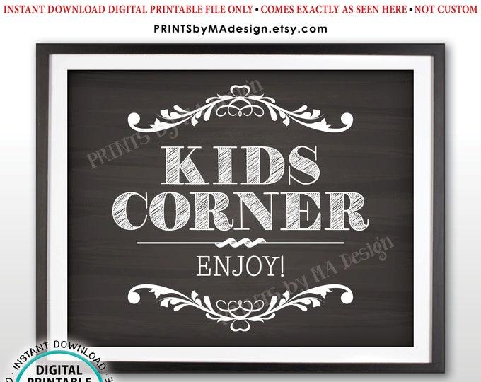 "Kids Corner Sign, Enjoy the Kids Activities Kids Table Wedding Sign,  PRINTABLE 8x10/16x20"" Chalkboard Style Sign <ID>"