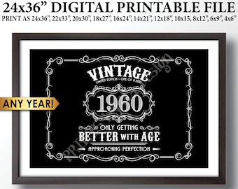 "Vintage Birthday Sign, Better with Age Party Decorations, Liquor Themed Bday Party, PRINTABLE Black & White 24x36"" Digital File"