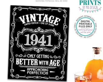 "1941 Birthday Sign, Better with Age Vintage Birthday Poster, Whiskey/Liquor Theme, Black & White PRINTABLE 8x10/16x20"" 1941 Sign <ID>"