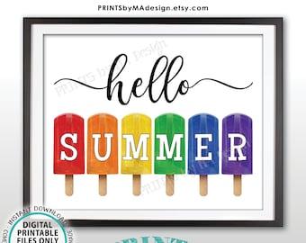 "Hello Summer Sign, Ice Pops Frozen Dessert, PRINTABLE 8x10/16x20"" Sign w/Colorful Rainbow Frozen Treats <Instant Download>"