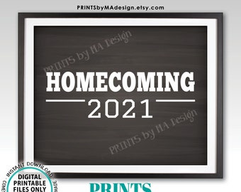 """Homecoming 2021 Sign, High School Homecoming, College Homecoming, PRINTABLE 8x10/16x20"""" Chalkboard Style Homecoming Sign <ID>"""