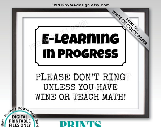"E-Learning in Progress Sign, Don't Ring Bell Sign, Home School, Online School, PRINTABLE 8x10/16x20"" Door Hanger Sign <ID>"