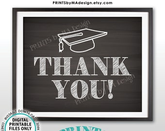 """Thank You Sign, Graduation Party Decoration, Thanks from the Graduate Sign, PRINTABLE 8x10"""" Chalkboard Style Sign <ID>"""