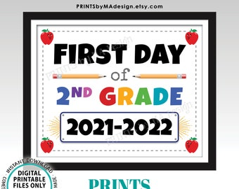"""First Day of School Sign, Second Grader, Starting 2nd Grade, 2021-2022 dated PRINTABLE 8x10/16x20"""" Back to School Sign, Grade Two <ID>"""