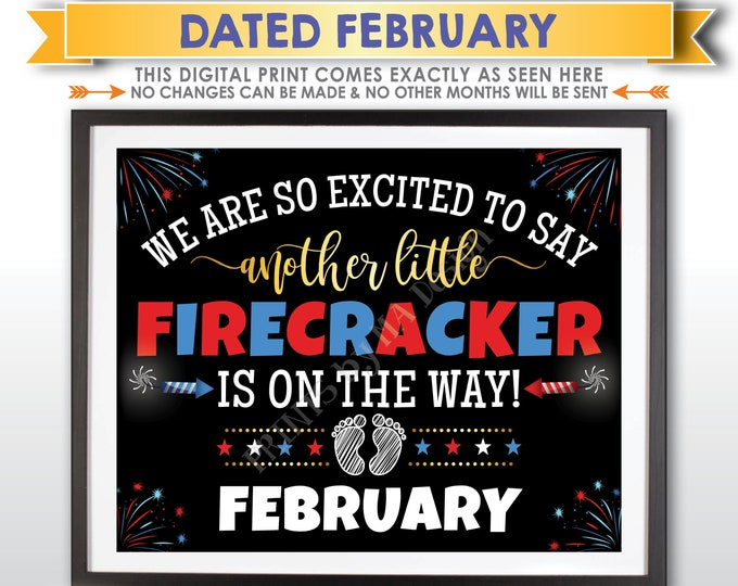"""4th of July Pregnancy Announcement, Another Little Firecracker is On the Way, FEBRUARY Dated PRINTABLE 8x10/16x20"""" Baby Reveal Sign <ID>"""