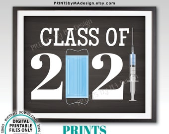 """Class of 2021 Sign, College or High School Graduation, Covid Mask Syringe Vaccine, PRINTABLE 8x10/16x20"""" Chalkboard Style Grad Sign <ID>"""