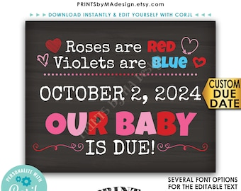 """Valentine's Day Pregnancy Announcement, Roses are Red Violets are Blue Our Baby is Due, PRINTABLE 8x10/16x20"""" Sign <Edit Yourself w/Corjl>"""