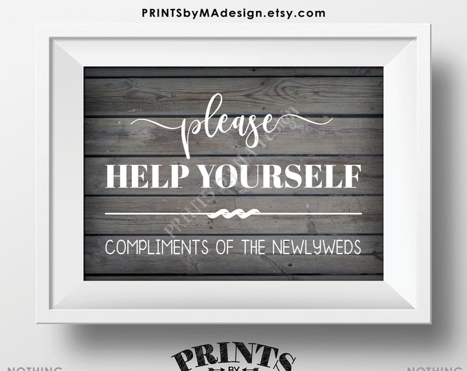 """Please Help Yourself - Compliments of the Newlyweds, Restroom/Bathroom Basket Sign, PRINTABLE 5x7"""" Gray Rustic Wood Style Wedding Sign <ID>"""