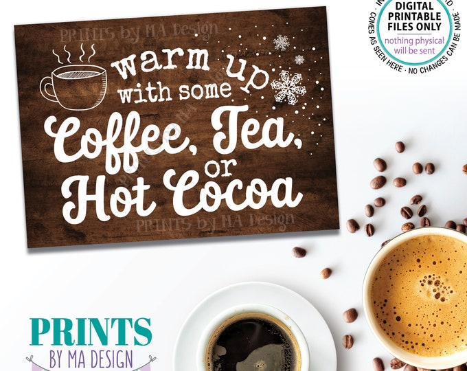 """Coffee Tea or Hot Cocoa Sign, Warm Up with some Hot Beverages Station, PRINTABLE 5x7"""" Brown Rustic Wood Style Sign, Hot Chocolate Bar <ID>"""